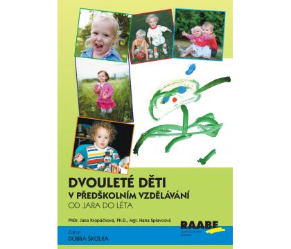 Venkovní aktivity (nejen) s dvouletými dětmi v předškolním vzdělávání