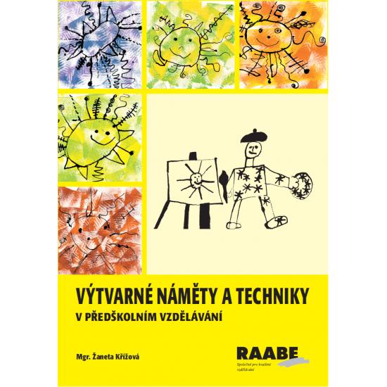 Výtvarné náměty a techniky v předškolním vzdělávání