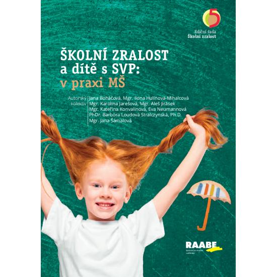 Školní zralost a dítě s SVP: v praxi mateřské školy