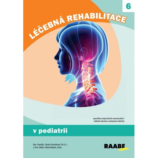 Léčebná rehabilitace v pediatrii
